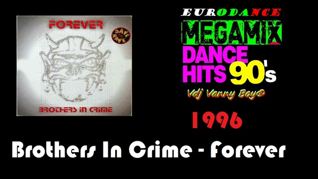 Brothers In Crime - Forever - 1996